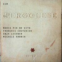 瑪麗亞.皮婭.德.維托:裴高雷西現代之聲 Maria Pia De Vito: Il Pergolese (CD) 【ECM】 0