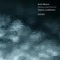 凱特.摩兒:舞蹈與教條 Kate Moore: Dances and Canons (CD) 【ECM】 - 限時優惠好康折扣