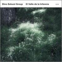 迪諾.薩魯茲:童年之谷 Dino Saluzzi Group: El Valle de la Infancia (CD) 【ECM】 - 限時優惠好康折扣