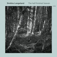 絲妮卡.朗米蘭:半完成的天堂 Sinikka Langeland: The Half-finished Heaven (CD) 【ECM】 - 限時優惠好康折扣