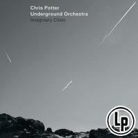 克里斯.波特:假想城市 Chris Potter / Underground Orchestra: Imaginary Cities (2Vinyl LP) 【ECM】 0