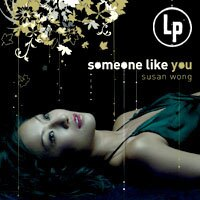 Susan Wong:像你的人 Someone Like You (Vinyl LP) 【Evosound】 0
