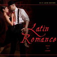 拉丁Hi-Fi 系列(7) 拉丁羅曼史 Hi-Fi Latin Rhythms - Latin Romance (CD) 【Evosound】 0