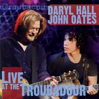 霍爾與奧茲:《吟唱詩人》現場演唱會 Daryl Hall & John Oates: Live at the Troubadour (2CD+1DVD) 【Evosound】 0
