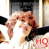 雪洛.班婷:我們的歌 Cheryl Bentyne: Songs Of Our Time (HQCD) 【Evosound】 0
