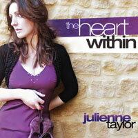 <親筆簽名版>茱麗安妮.泰勒:內心深處 Julienne Taylor: The Heart Within (CD) 【Evosound】 - 限時優惠好康折扣