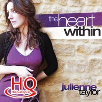 茱麗安妮.泰勒:內心深處 Julienne Taylor: The Heart Within (HQCD) 【Evosound】 0