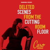 卡蘿.艾默洛:剪接室裡的遺珠 Caro Emerald: Deleted Scenes from the Cutting Room Floor (CD) 【Evosound】 - 限時優惠好康折扣