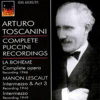 托斯卡尼尼指揮作品集 - 普契尼:波希米亞人、馬儂雷斯考 (1946-1949) Toscanini: Complete Puccini Recordings (1946-1949) (2CD) 【IDIS】 0