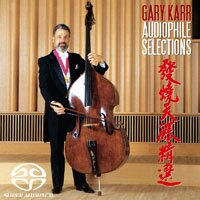 蓋瑞.卡爾:發燒天碟精選 Gary Karr: Audiophile Selections (SACD)【King Records】 0