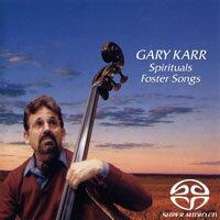 蓋瑞.卡爾:佛斯特民謠&黑人靈歌 Gary Karr: Spirituals & Foster Songs (SACD)【King Records】 0