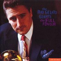 雷葛拉托七重奏:風味十足 Ray Gelato Giants: The Full Flavou (CD)【LINN】 0