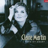 克萊瑪婷:等愛的女人 Claire Martin: Take My Heart (CD)【LINN】 0