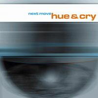 吶喊與哭泣:下一步 Hue & Cry: Next Move (CD) 【LINN】 - 限時優惠好康折扣