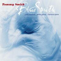 湯米史密斯:藍色史密斯 Tommy Smith: Blue Smith (SACD) 【LINN】 - 限時優惠好康折扣