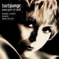 芭菠.楊格:詩人香頌 Barb Jungr: Every Grain of Sand - Barb Jungr Sings Bob Dylan (HDCD)【LINN】 0