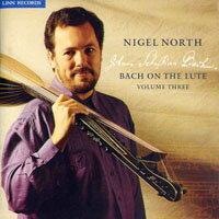 諾爾斯:魯特琴的巴哈風情第三集 - 無伴奏大提琴組曲 Nigel North: Bach On The Lute Volume 3 (CD)【LINN】 - 限時優惠好康折扣