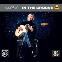 莎拉K.:雙面情人 Sara K.: In The Groove (Vinyl LP) 【Stockfisch】 0
