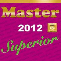 紫色發燒碟 Master Superior Audiophile 2012 (SACD) 【Master】