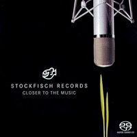 老虎魚精選第一輯 Stockfisch-Records: Closer To The Music (SACD) 【Stockfisch】 - 限時優惠好康折扣