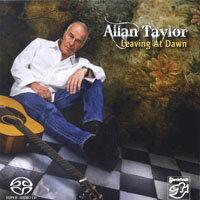亞倫.泰勒:黎明時離開 Allan Taylor: Leaving At Dawn (SACD) 【Stockfisch】 0