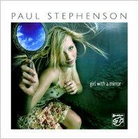 保羅.史帝文生:鏡子女孩 Paul Stephenson: Girl With A Mirror (SACD) 【Stockfisch】 0