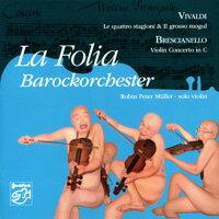 """佛利亞巴洛克樂團:韋瓦第「四季」 La Folia Barockorchester: Vivaldi """"Le Quattra Stagioni"""" / Brescianello """"Violin Concerto in C"""" (SACD) 【Stockfisch】 0"""
