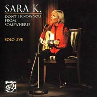 莎拉K.:似曾相識 Sara K.: Don't I Know You From Somewhere? Sara K. - SOLO LIVE (CD) 【Stockfisch】 - 限時優惠好康折扣