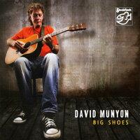 大衛.慕楊:大鞋 David Munyon: Big Shoes (CD) 【Stockfisch】 0