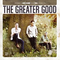 好上加好 三人組:同名專輯 Eugene Ruffolo/Dennis Kolen/Shane Alexander: The Greater Good (CD) 【Stockfisch】