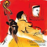 克勞帝.威廉森三重奏:紐約的秋天 Claude Williamson Trio: Autumn In New York (24K CD) 【Venus】 0