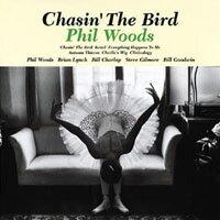 菲爾.伍茲:追鳥 Phil Woods: Chasin' The Bird (CD) 【Venus】 0