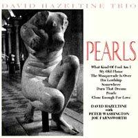大衛.海索汀三重奏:珍珠 David Hazeltine Trio: Pearls (CD) 【Venus】 - 限時優惠好康折扣
