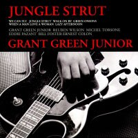 Grant Green Jr.: Jungle Strut (紙盒版CD) 【Venus】 0