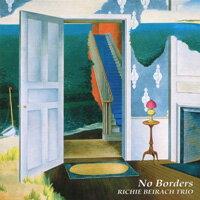 李奇.貝拉齊三重奏:哀歌 Richie Beirach Trio: No Borders (CD) 【Venus】 0