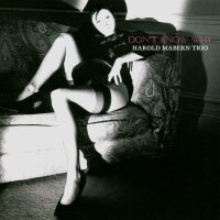 哈羅德.馬本三重奏:不知為何 Harold Mabern Trio: Don't Know Why (CD) 【Venus】 - 限時優惠好康折扣