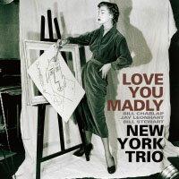 紐約三重奏:瘋狂愛妳 New York Trio: Love You Madly (CD) 【Venus】 0