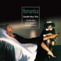 丹尼洛.雷依三重奏:羅曼史 Danilo Rea Trio: Romantica (CD) 【Venus】 0