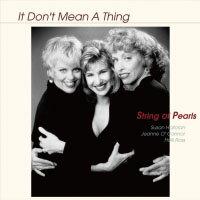 珍珠串樂團:那不代表什麼 String of Pearls: It Don't Mean A Thing (CD) 【Venus】 0