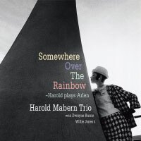 哈羅德.馬本三重奏:彩虹彼端 Harold Mabern Trio: Somewhere Over The Rainbow〜Harold Plays Arlen (CD) 【Venus】 0