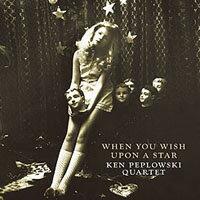 肯.皮普洛斯基薩克斯風四重奏:當你向星星許願 Ken Peplowski Tenor Sax Quartet: When You Wish Upon A Star (CD) 【Venus】 0