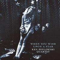 肯.皮普洛斯基豎笛四重奏:當你向星星許願 Ken Peplowski Clarinet Quartet: When You Wish Upon A Star (CD) 【Venus】 0