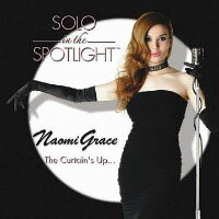 娜歐蜜.葛雷絲:鎂光燈獨奏 Naomi Grace: Solo In The Spotlight (CD) 【Venus】 0