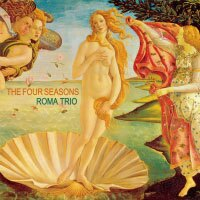 羅馬三重奏:四季 Roma Trio: The Four Seasons (CD) 【Venus】 - 限時優惠好康折扣