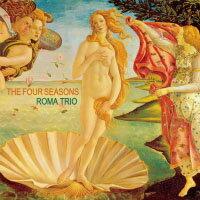 羅馬三重奏:四季 Roma Trio: The Four Seasons (CD) 【Venus】 0