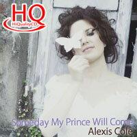愛麗克絲.柯爾: 我的王子終將到來 Alexis Cole: Someday My Prince Will Come (HQCD) 【Venus】 - 限時優惠好康折扣