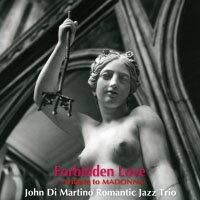 約翰.迪.馬替農浪漫三重奏:瑪丹娜的禁忌愛戀 John Di Martino Romantic Jazz Trio: Forbidden love ~ tribute to MADONNA (CD) 【Venus】 0