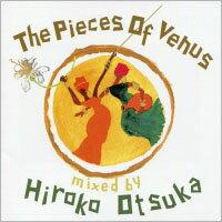 維納斯混音精選 DJ:大塚廣子 The Pieces Of Venus - mixed by Hiroko Otsuka (CD) 【Venus】 - 限時優惠好康折扣
