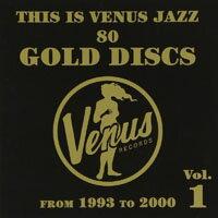 This Is Venus Jazz ~80 Gold Discs~ From 1993 To 2000 Vol.1 (2CD) 【Venus】 - 限時優惠好康折扣