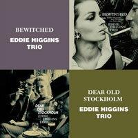 艾迪.希金斯三重奏:愛情俘虜+難忘的斯德歌爾摩 Eddie Higgins Trio: Bewitched + Dear Old Stockholm (限量2CD豪華決定盤)【Venus】 - 限時優惠好康折扣